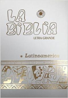 La Biblia Latinoamericana (Letra Grande - Tapa Blanca con Índice