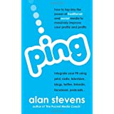 Ping: How To Tap Into The Power of Traditional & Social Media To Massively Improve Your Profile & Profitsby Alan Stevens