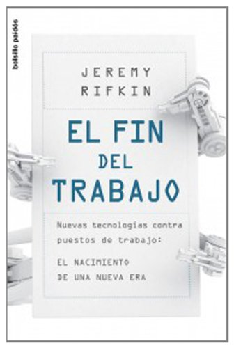 El fin del trabajo Jeremy Rifkin