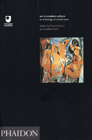 Art in Modern Culture (Open University Set Book)
