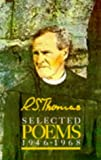 Selected Poems, 1946-68 (0906427967) by Thomas, R.S.