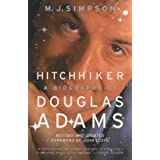 "Hitchhiker: A Biography of Douglas Adamsvon ""Mike J. Simpson"""