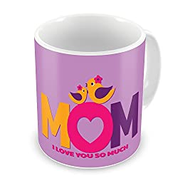 Gift for Mom Mothers Day Birthday Anniversary Mom I love You So Much Purple Best Quality Ceramic Mug Everyday Gifting