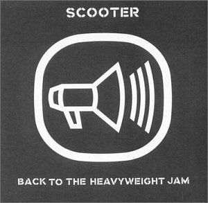 Scooter - Back to the heavyweight - Zortam Music