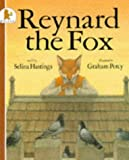 Reynard the Fox (074453044X) by Hastings, Selina