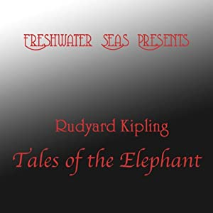 Rudyard Kipling Tales of the Elephant | [Rudyard Kipling]