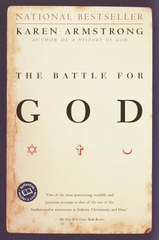 The Battle for God, KAREN ARMSTRONG