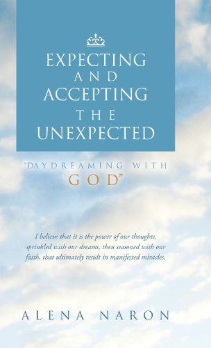 Expecting and Accepting the Unexpected: Daydreaming with God