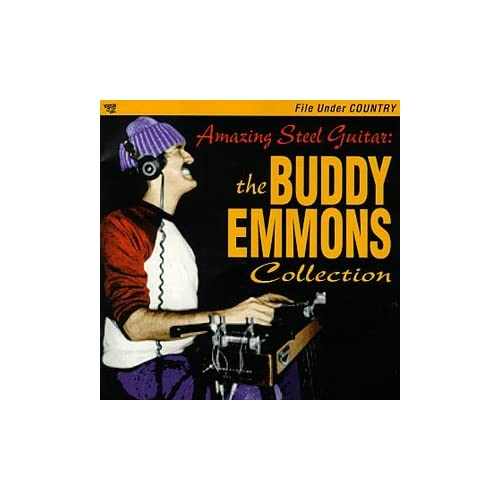 Buddy Emmons: Amazing Steel Guitar: The Buddy Emmons Collection: Music