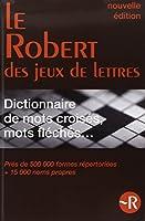 Le Robert des mots croisés - Dictionnaire des jeux de lettres