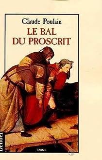 Le bal du proscrit par Poulain