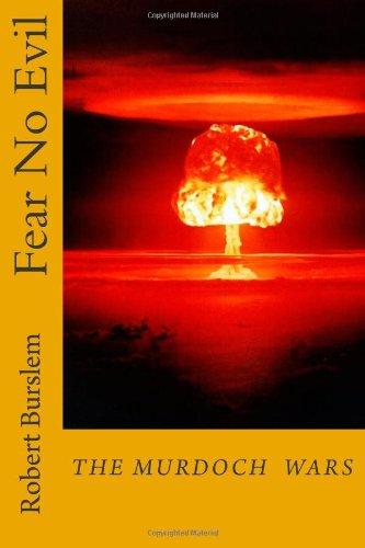 Fear No Evil (The Murdoch Wars) (Volume 2)