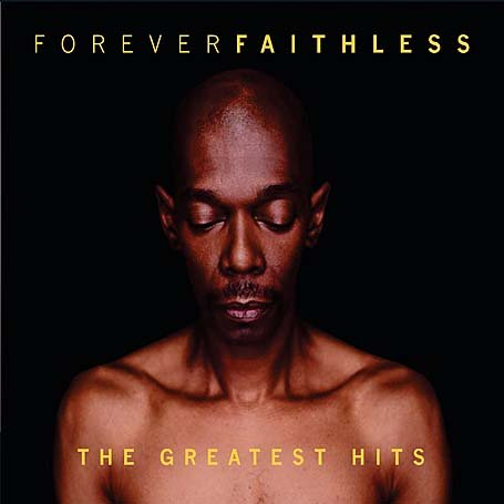 Faithless - Forever Faithless [Best of] - Zortam Music