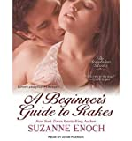 img - for [ [ [ A Beginner's Guide to Rakes (Scandalous Brides) - IPS [ A BEGINNER'S GUIDE TO RAKES (SCANDALOUS BRIDES) - IPS ] By Enoch, Suzanne ( Author )Mar-12-2012 Compact Disc book / textbook / text book