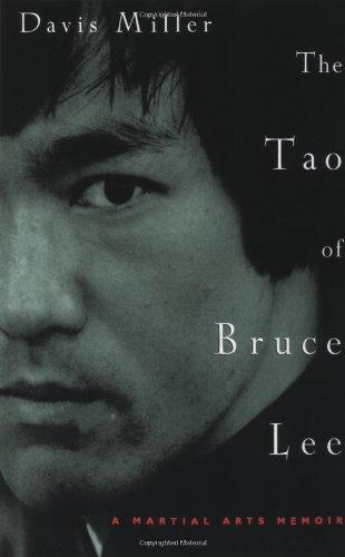 The Tao of Bruce Lee: A Martial Arts Memoir