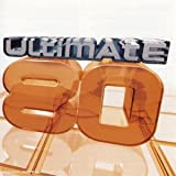 Ultimate 80 (International) : Les Plus grands tubes internationaux des années 80