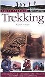 Trekking. Organizzazione, abbigliamento, terreni, sicurezza, equipaggiamento (8837038046) by Karen Berger