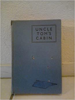 Uncle tom 39 s cabin boys and girls fireside library amazon for Uncle tom s cabin first edition value