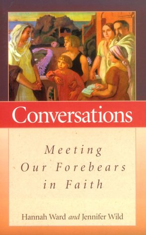 Conversations: Meeting Our Forebearers in Faith PDF