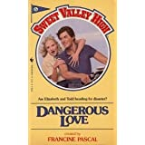 Dangerous Love (Sweet Valley High) ~ Kate William