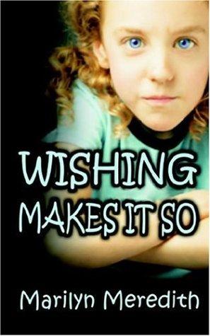 Wishing Makes It So