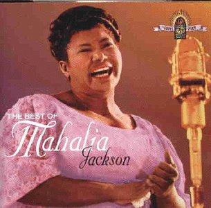 Mahalia Jackson - Best of Mahalia Jackson - Zortam Music