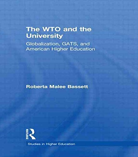 the-wto-and-the-university-globalization-gats-and-american-higher-education-by-author-roberta-malee-