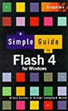 img - for A Simple Guide for Flash 4 book / textbook / text book