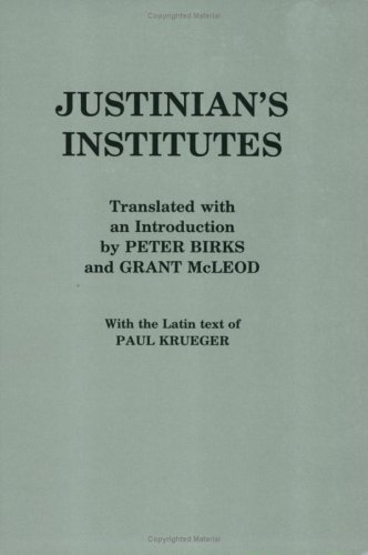 Justinian's Institutes, JUSTINIAN