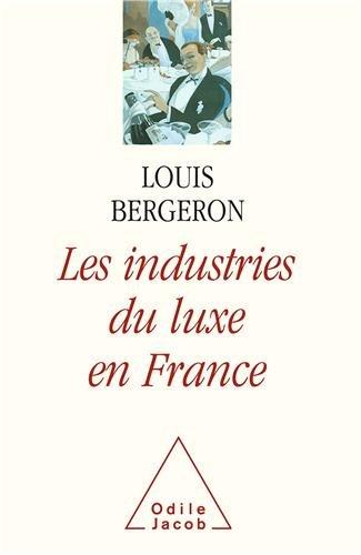 Les industries du luxe en France