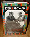 Lydia and Maynard: The Letters of Lydia Lopokova and John Maynard Keynes (0233982833) by Polly Hill