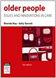 Older People: Issues and Innovations in Care, 3e