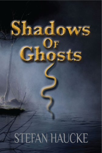 A Riveting Fantasy Adventure Rooted in Mythology… Stefan Haucke's Shadows of Ghosts – Price Reduced! Was: $2.99, Now Just $0.99!