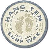 Hang Ten Surf Wax Surfing Round Distressed Retro Vintage Tin Sign