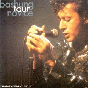 Alain Bashung - Tour Novice - Zortam Music