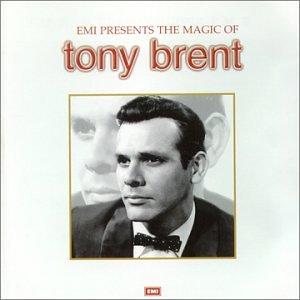 Tony Brent - The Magic of Tony Brent - Zortam Music