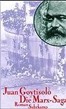Die Marx-Saga: Roman. Aus dem Spanischen von Thomas Brovot