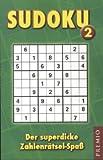 SUDOKU 2: Der superdicke Zahlenrätsel-Spaß