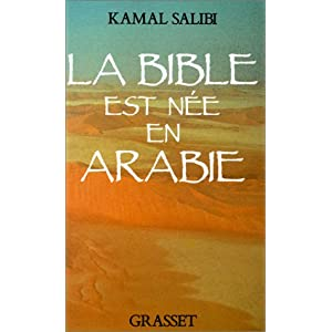 """La Bible est née en Arabie"" de Kamal Salibi... 413R9CTRNRL._SL500_AA300_"