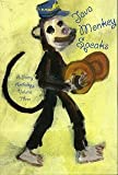 Java Monkey Speaks: A Poetry Anthology Volume 3