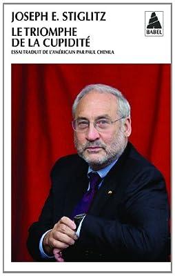 Le triomphe de la cupidité de Joseph E Stiglitz
