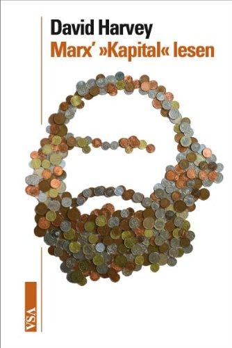 """Marx' """"Kapital"""" lesen: Ein Begleiter für Fortgeschrittene und Einsteiger"""