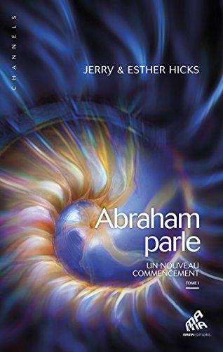 abraham-parle-un-nouveau-commencement-tome-i-channels