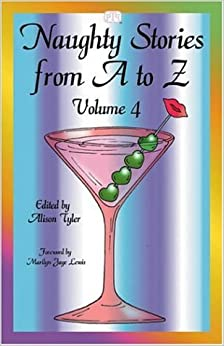 Naughty Stories From A To Z Volume 4, Alison Tyler
