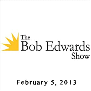 The Bob Edwards Show, Dror Moreh and Tamara Saviano, February 5, 2013 Radio/TV Program