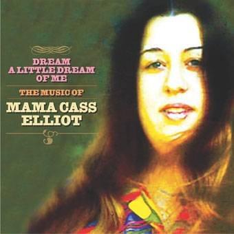 dream-a-little-dream-of-me-the-music-of-mama-cass-elliot