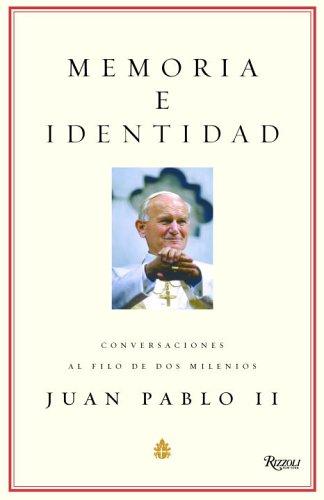 Memoria e Identidad: Conversaciones al filo de dos milenios (Spanish Edition)