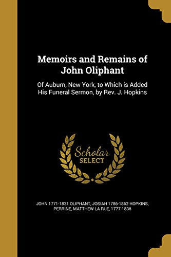 MEMOIRS & REMAINS OF JOHN OLIP