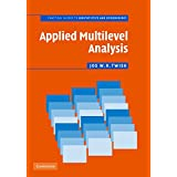 Applied Multilevel Analysis: A Practical Guide for Medical Researchers (Practical Guides to Biostatistics and Epidemiology) ~ Jos W. R. Twisk