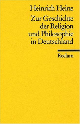 Zur Geschichte der Religion und Philosphie in Deutschland